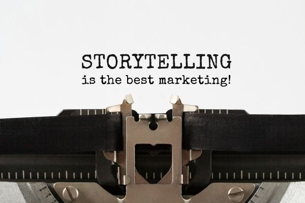 Storytelling is the best marketing!